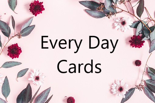Every Day Cards